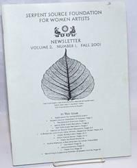 Serpent Source Foundation for Women Artists Newsletter: vol. 2, #1 &2, Fall 2001