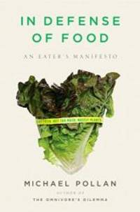 image of In Defense of Food: An Eater's Manifesto