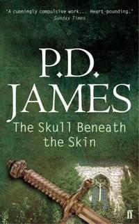 The Skull Beneath the Skin (Cordelia Gray Mystery)