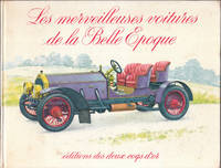 Les Merveilteuses Voitures De La Belle Epogue or the Cars of the Beautiful  Merveilteuses Epogue