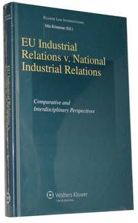 EU Industrial Relations vs National Industrial Relations  Comparative and Interdisciplinary Perspectives