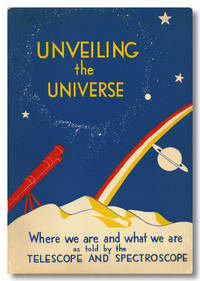 UNVEILING THE UNIVERSE:  WHERE WE ARE AND WHAT WE ARE AS TOLD BY THE TELESCOPE AND SPECTROSCOPE....
