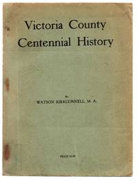 Victoria County Centennial History