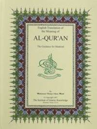 image of English Translation of the Meaning of Al-Qur'an: The Guidance for Mankind (English Only) by Malik, Muhammad Farooq-i-Azam published by Institute of Islamic Knowledge (1997)