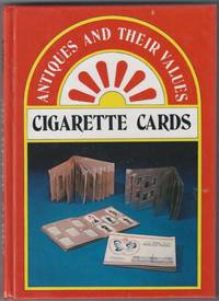 Cigarette Cards [ Published in the Antiques and their Values Series