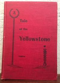 A TALE OF THE YELLOWSTONE