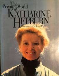 THE PRIVATE WORLD OF KATHERINE HEPBURN