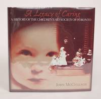 image of A Legacy of Caring: A History of the Children's Aid Society of Toronto