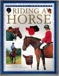 Riding a Horse: Practical Handbook