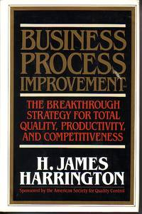 image of Business Process Improvement The Breakthrough Strategy for Total Quality,  Productivity, and Competitiveness