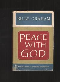 Peace with God by  Billy Graham - Signed First Edition - 1953 - from Elders Bookstore and Biblio.com