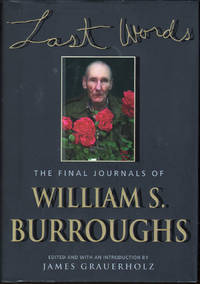 image of Last Words: The Final Journals of William S. Burroughs