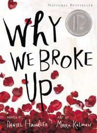 Why We Broke Up by Daniel Handler - Paperback - 2013 - from ThriftBooks and Biblio.com