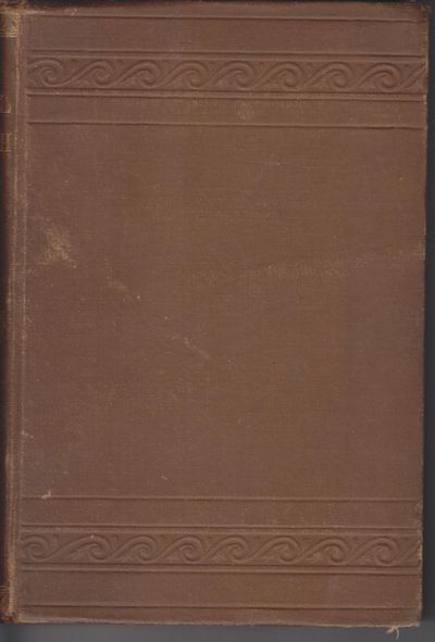 New York: Social Science Publishing Co.. 1885. First Edition; First Printing. Hardcover. Very good w...
