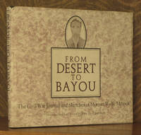 From Desert to Bayou The Civil War Journal and Sketches of Morgan Wolfe Merrick