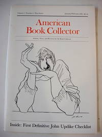 THE AMERICAN BOOK COLLECTOR. NEW SERIES. [see annotation below]. Vol. 1, No. 1 (Jan/Feb 1980) -- Vol. 8, No. 6 (June 1987, when it ceased). Edited by Anthony Fair