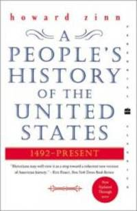 A People's History of the United States: 1492-Present (Perennial Classics) by Howard Zinn - Paperback - 2003-02-05 - from Books Express (SKU: 0060528370q)