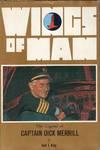 Wings of Man the Legend of Captain Dick Merrill