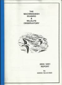 THE MACHRIHANISH SEABIRD AND WILDLIFE OBSERVATORY 2000 / 2001 REPORT
