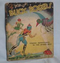 """The """"Pop-Up"""" Buck Rogers, 25th Century Featuring Buddy and Allura in """"Strange Advetnure in the Spider-Ship"""