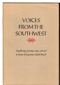 VOICES FROM THE SOUTHWEST: A Gathering in Honor of Lawrence Clark Powell.