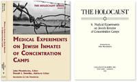 Holocaust Series Vol. 9: Medical Experiments on Jewish Inmates..