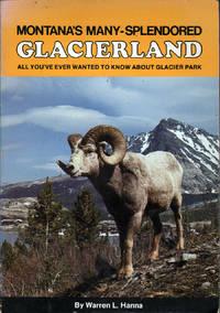 Montana's Many-splendored Glacierland