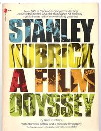 STANLEY KUBRICK: A FILM ODYSSEY [THE POPULAR LIBRARY / BIG APPLE FILM  SERIES] by  series general editor]  Gene D. [Leonard Maltin - Paperback - First Edition - 1975 - from biblioboy and Biblio.com