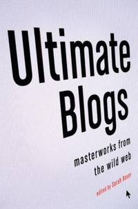 Ultimate Blogs : Masterworks from the Wild Web