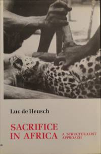 Sacrifice in Africa: A Structuralist Approach (African Systems of Thought)