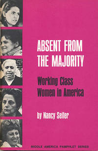 Absent From the Majority: Working Class Women in America