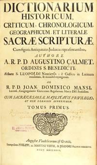 Dictionarium historicum, criticum, chronologicum, geographicum, et literale sacrae scripturae, cum figuris antiquitates Judaicas repraesentantibus..