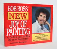 image of Bob Ross' New joy of Painting: a Collection of His Recent Favorites
