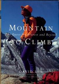 Mountain To Climb: The Quest For Everest And Beyond