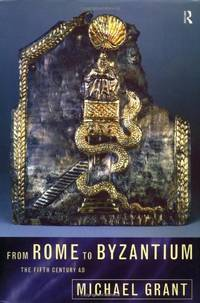 image of From Rome to Byzantium: The Fifth Century AD