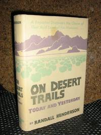 On Desert Trails Today and Yestertday