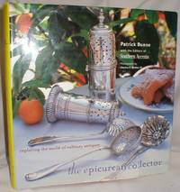 image of The Epicurean Collector; Exploring the World of Culinary Antiques