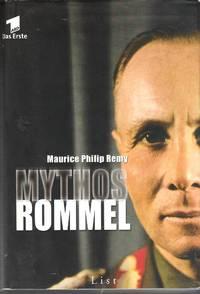 Mythos Rommel by  Maurice Philip Remy - 2 Auflage - 2002 - from Judith Books (SKU: biblio424)