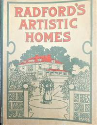 RADFORD'S ARTISTIC HOMES, 250 DESIGNS