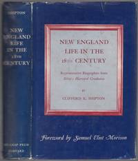 New England Life in the 18th Century Representative Biographies from Sibley's Harvard Graduates