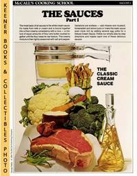 McCall's Cooking School Recipe Card: Sauces 1 - Perfect Sauces  (Replacement McCall's Recipage or Recipe Card For 3-Ring Binders):  McCall's Cooking School Cookbook Series by  Lucy (Editors)  Marianne / Wing - Paperback - First Edition: First Printing - 1986 - from KEENER BOOKS (Member IOBA) (SKU: 008339)