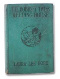 The Bobbsey Twins Keeping House by Hope, Laura Lee
