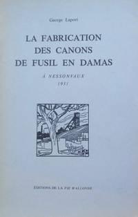 La Fabrication Des Canons De Fusil En Damas a Nessonvaux, 1931