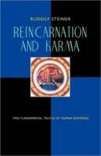 image of Reincarnation and Karma : Two Fundamental Truths of Existence