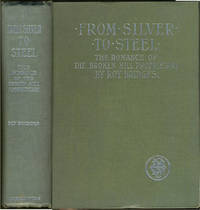 image of From Silver to Steel.  The Romance of the Broken Hill Proprietary