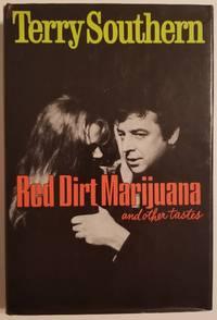 RED DIRT MARIJUANA and Other Tastes [INSCRIBED TO JILL KREMENTZ]