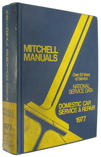 National Service Data: Domestic Car Service and Repair, 1977 (Mitchell Manuals)