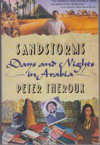 image of SANDSTORMS; Days and Nights in Arabia