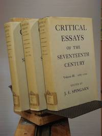 Critical Essays of the Seventeenth Century (in three volumes)