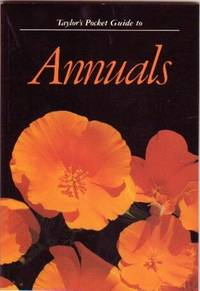 Taylor\'s Pocket Guide to Annuals